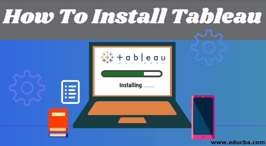 How To Install Tableau