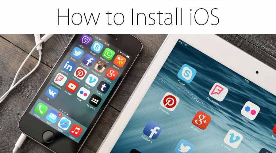 How To Install iOS