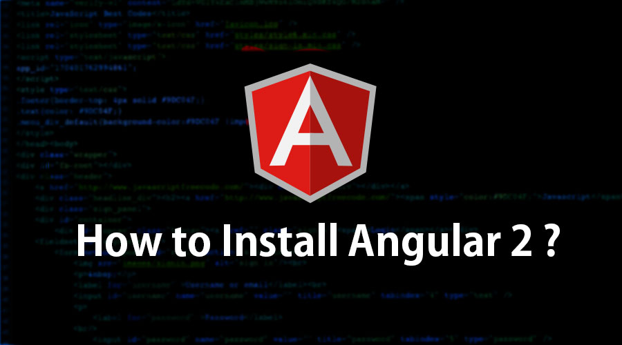 How to Install Angular 2