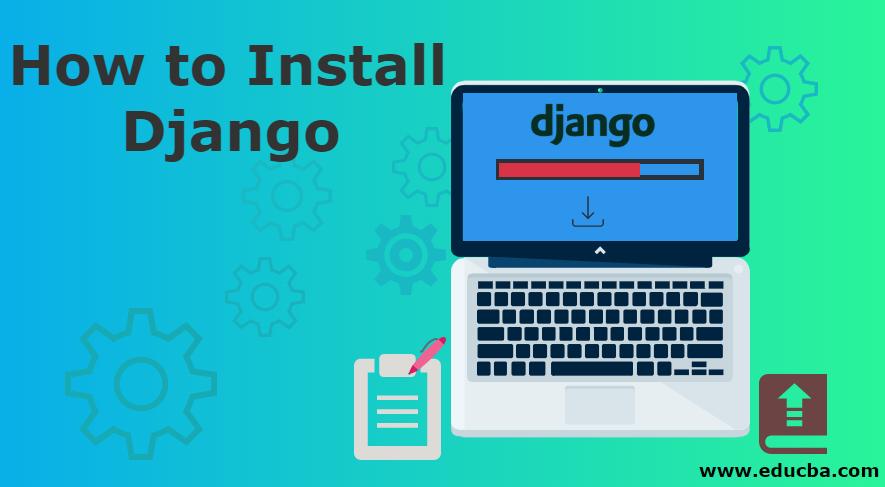 How to Install Django