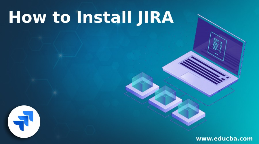 How to Install JIRA