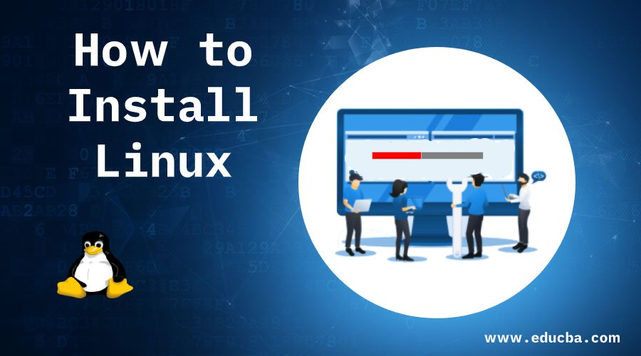 How to Install Linux