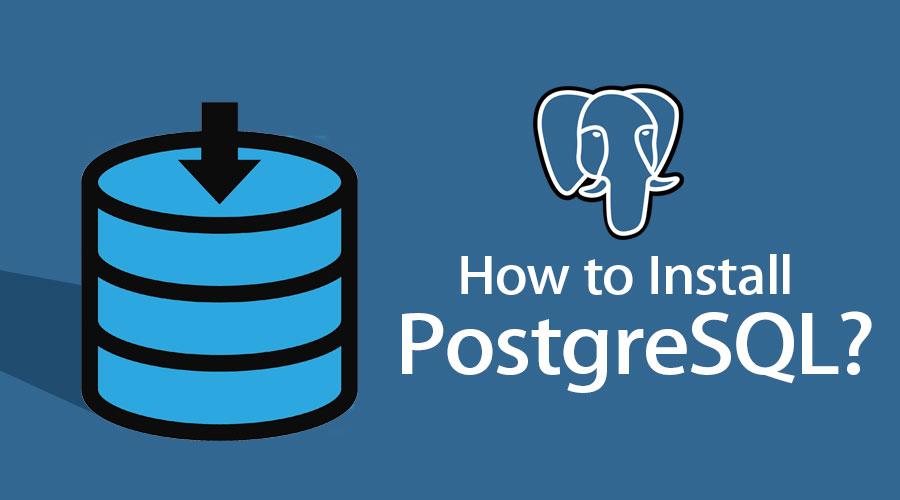 How-to-Install-PostgreSQL