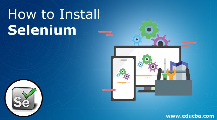 How-to-Install-Selenium