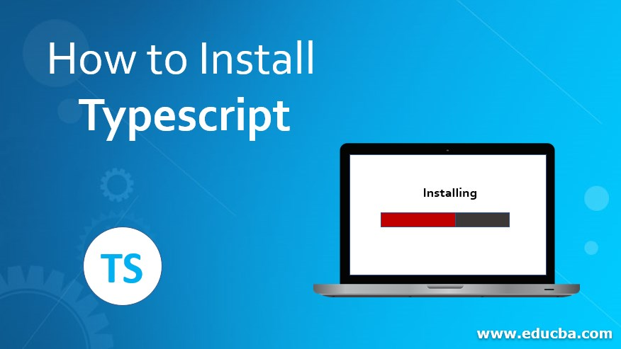 How to Install Typescript