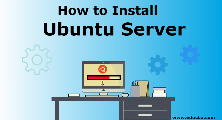 How to Install Ubuntu Server