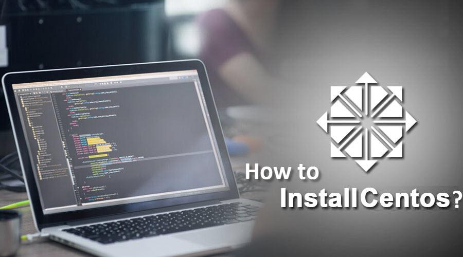How to Install Centos