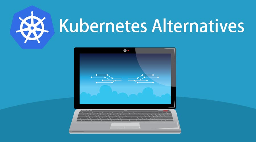 Kubernetes Alternatives