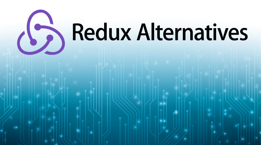 Redux Alternatives