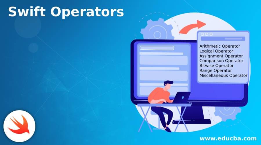 Swift Operators