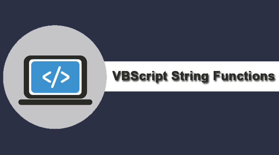 VBScript String Functions