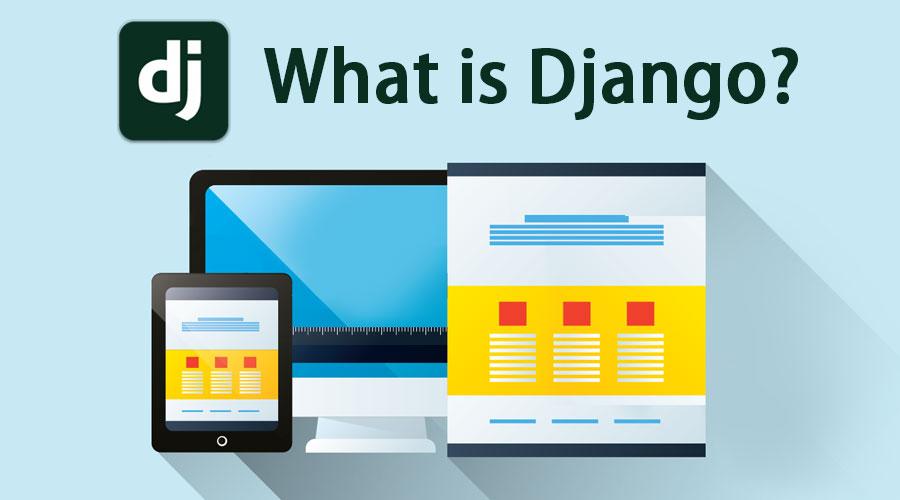 What is Django? | Key Concept | Advantages & Disadvantages Of Django