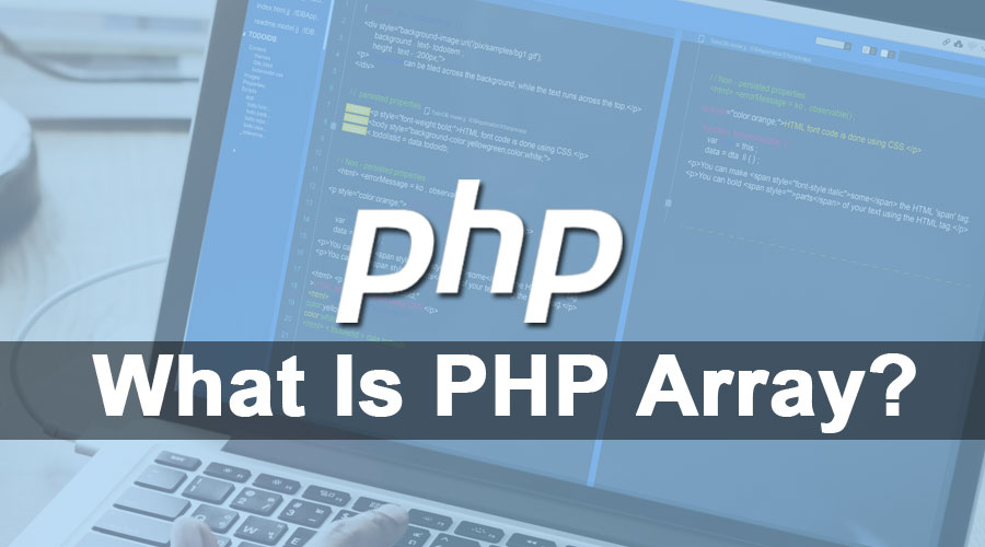 What Is PHP Array
