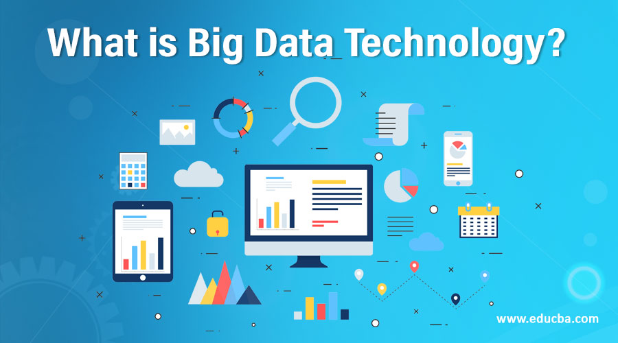 What is Big Data Technology?