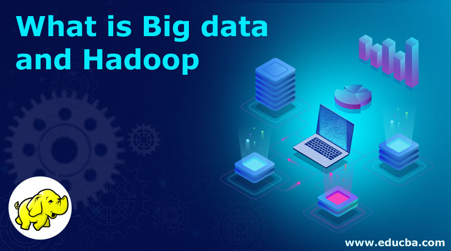 What-is-Big-data-and-Hadoop