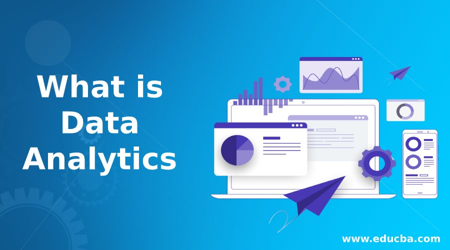What is Data Analytics
