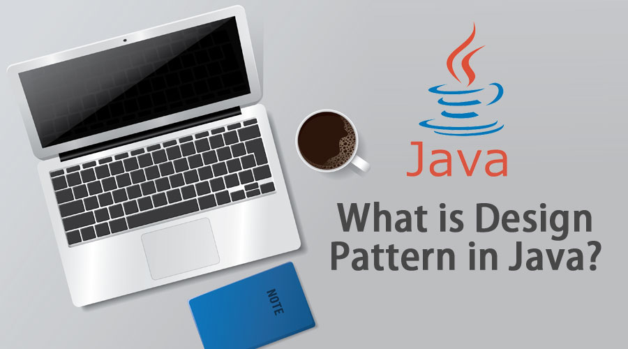 What is Design Pattern in Java