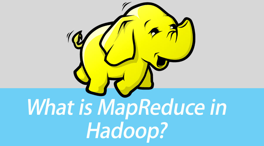 What is MapReduce in Hadoop