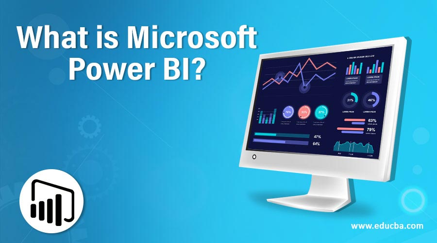 What is Microsoft Power BI?