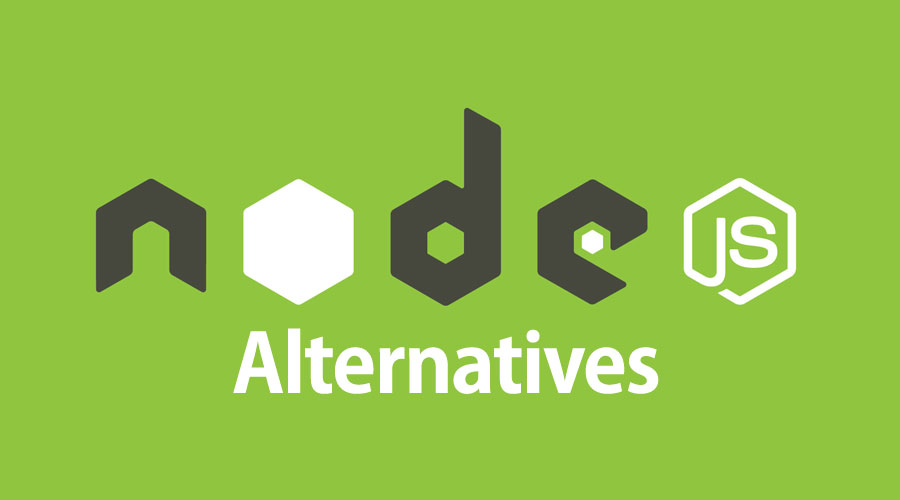 node.js alternatives