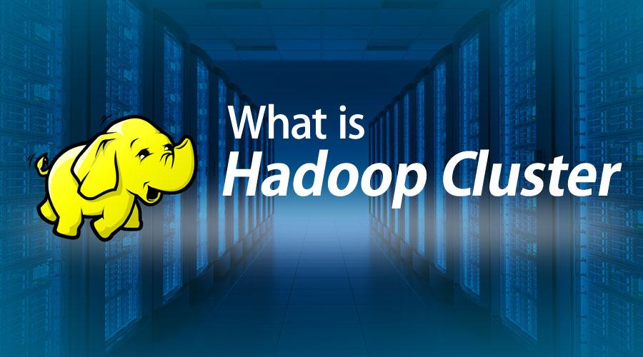 what is hadoop cluster