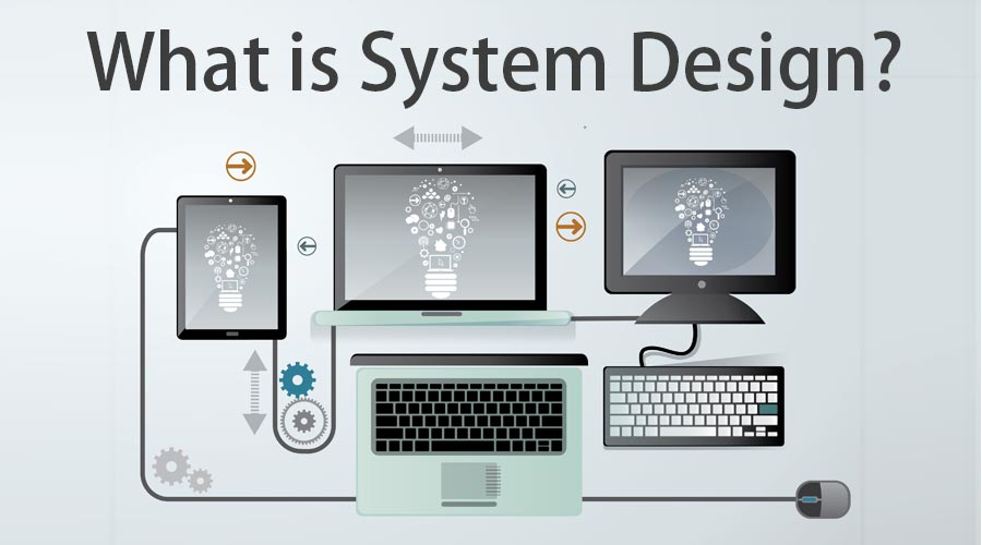 what is system design