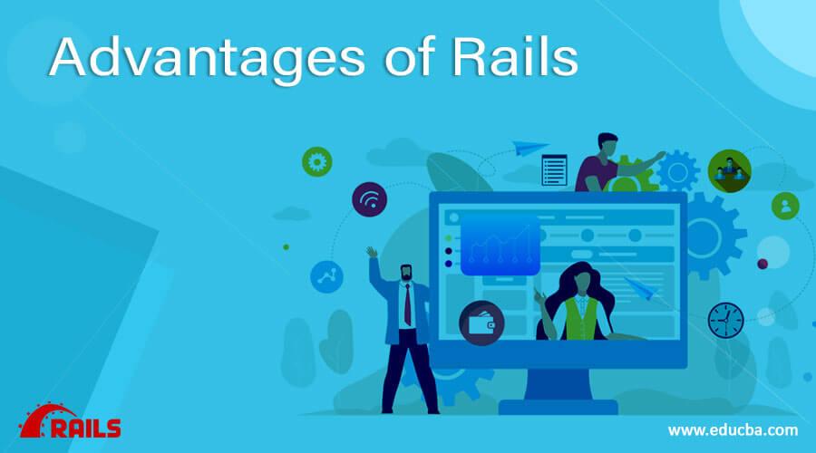 Advantages of Rails