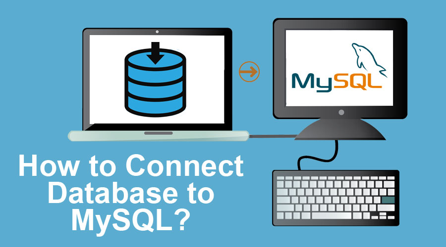 How-to-Connect-Database-to-MySQL