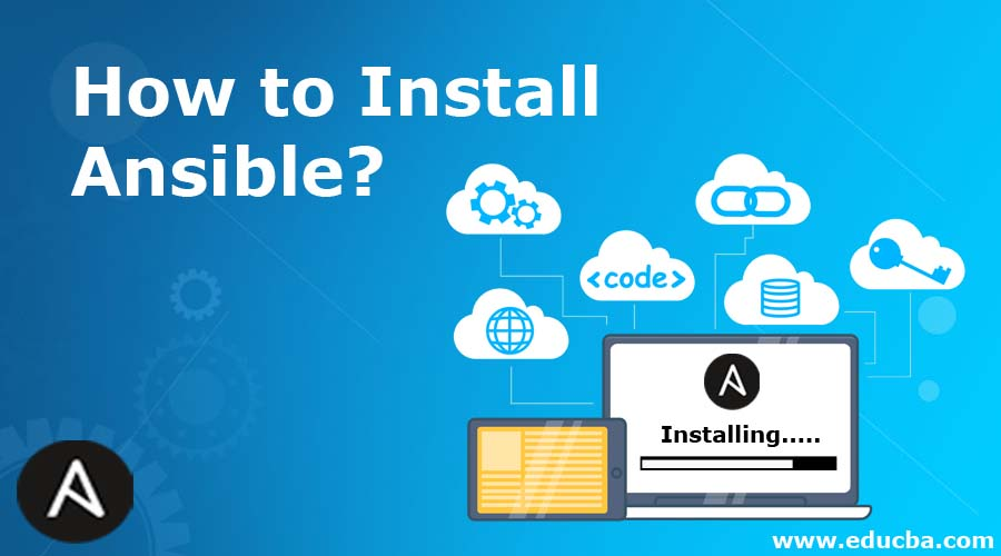 How to Install Ansible?