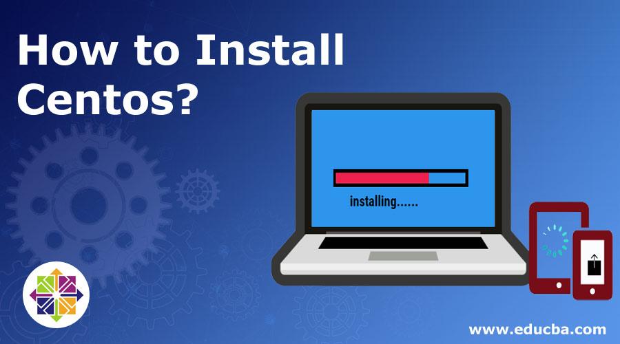 How-to-Install-Centos