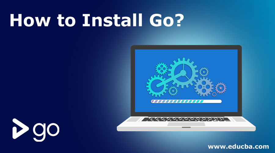 How-to-Install-Go
