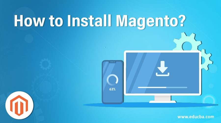 How to Install Magento?