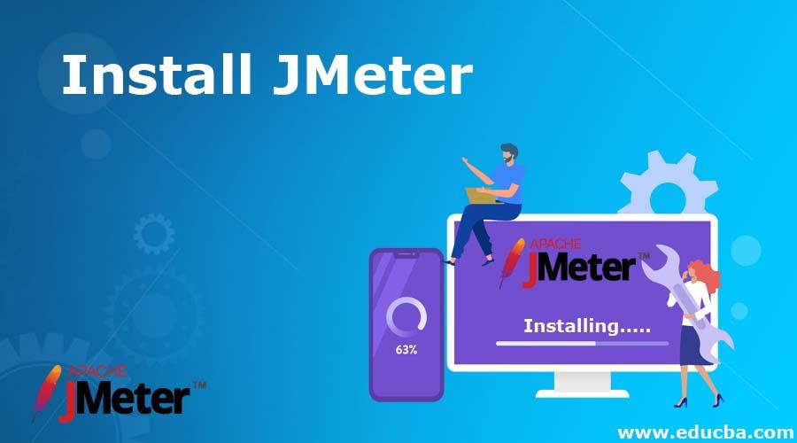 Install JMeter