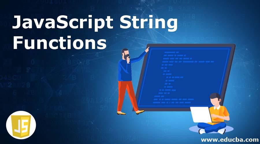 JavaScript String Functions
