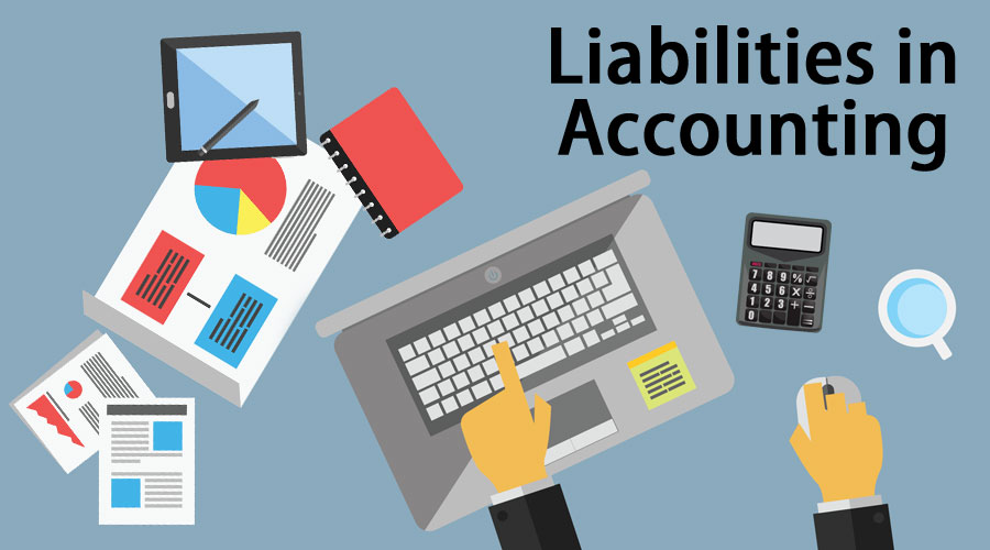 Liabilities in Accounting