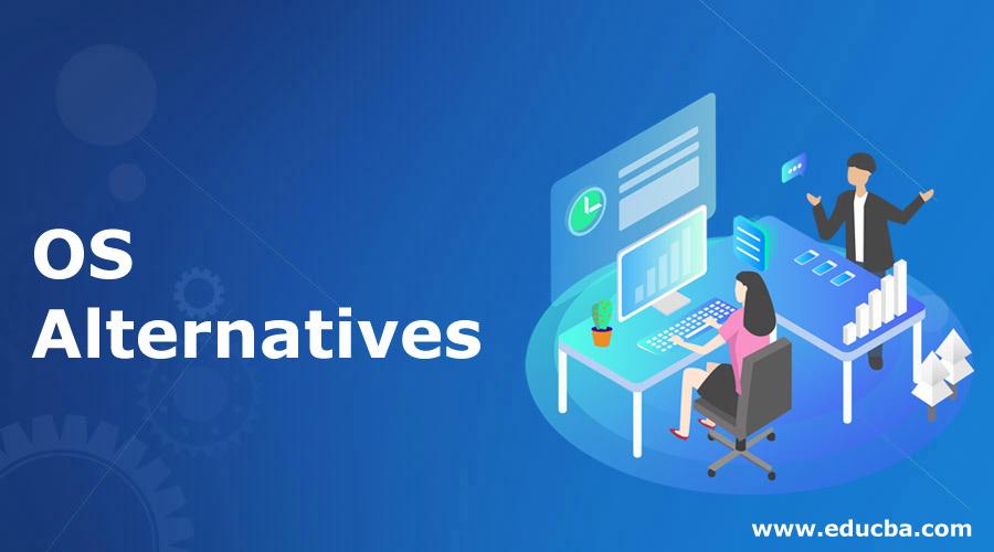 OS-Alternatives