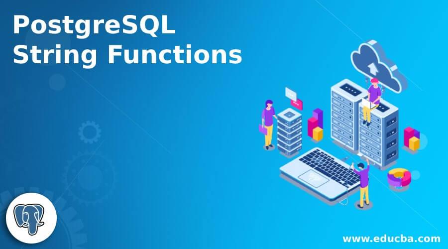 PostgreSQL String Functions