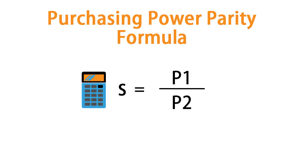 Purchasing Power Parity Formula