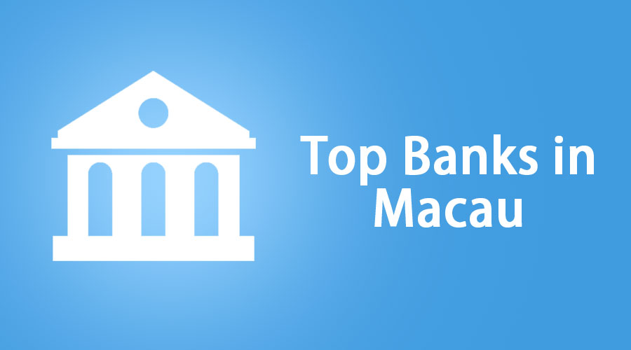 Top Banks in Macau
