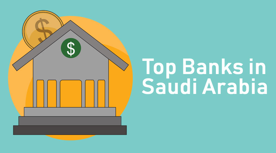 Top Banks in Saudi Arabia