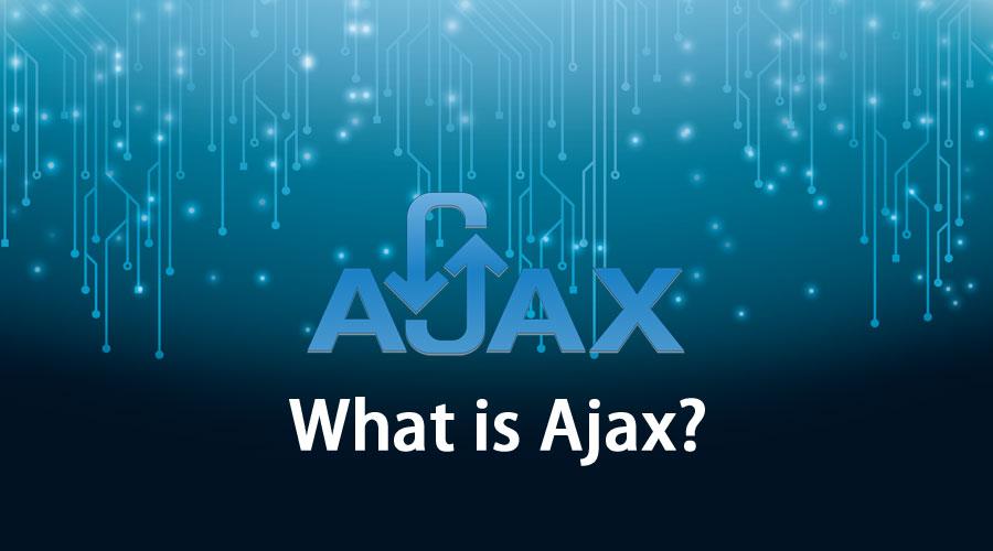 What-is-Ajax