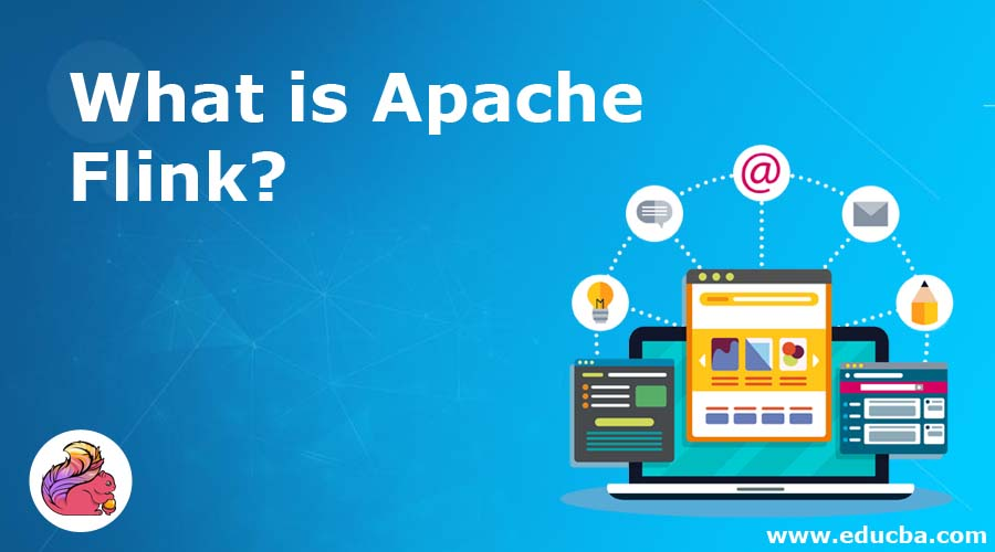 What is Apache Flink?