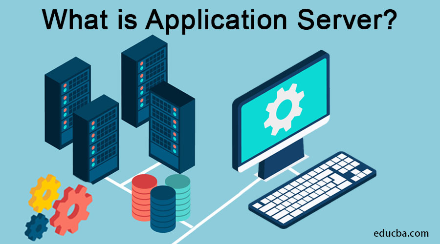 What is Application-Server
