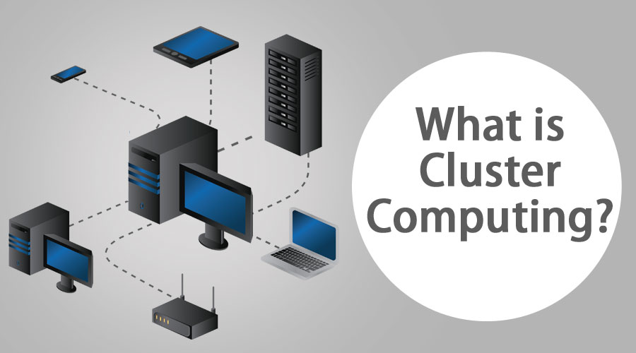 What is Cluster Computing
