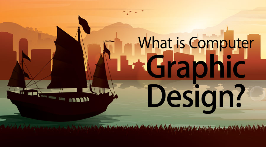 What is Computer Graphic Design