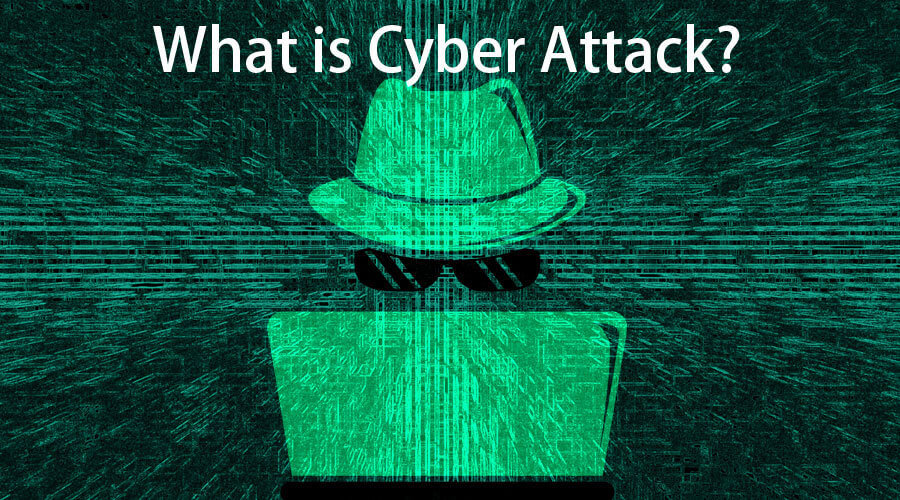 What is Cyber Attack