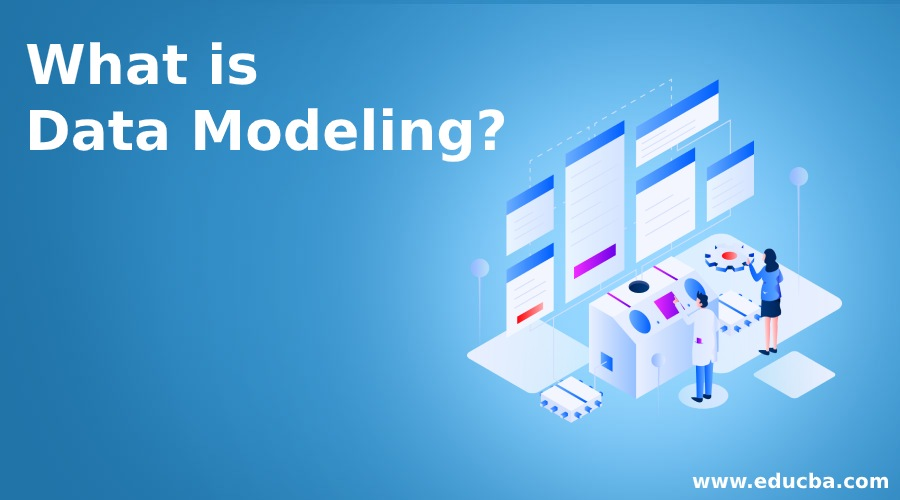 What is Data Modeling