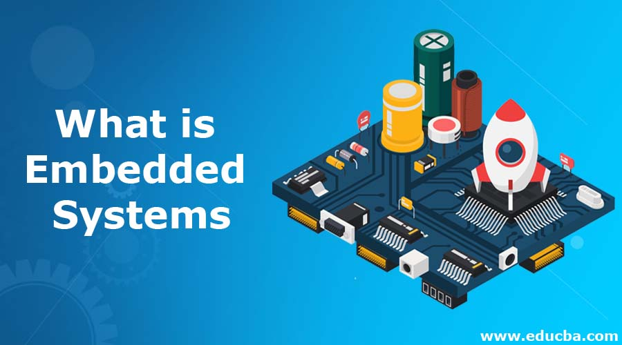 What is Embedded Systems