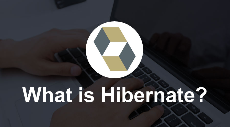 What-is-Hibernate
