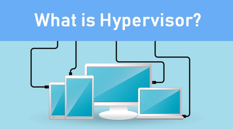 What-is-Hypervisor